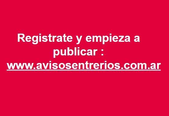 Registrate y publica gratis en Avisos Entre Ríos